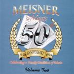 Meisner 50th Vol 2